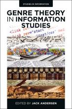 From the Bibliography: Genre Theory in Information Studies (2015) edited by Jack Andersen