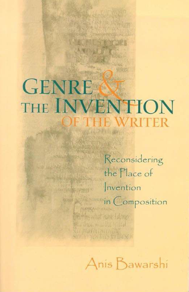 From the Bibliography: Genre and the Invention of the Writer (2003) by Anis Bawarshi